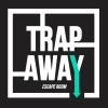 Trap Away